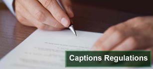 Captions-Regulations