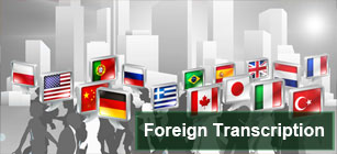 Foreign Transcription services